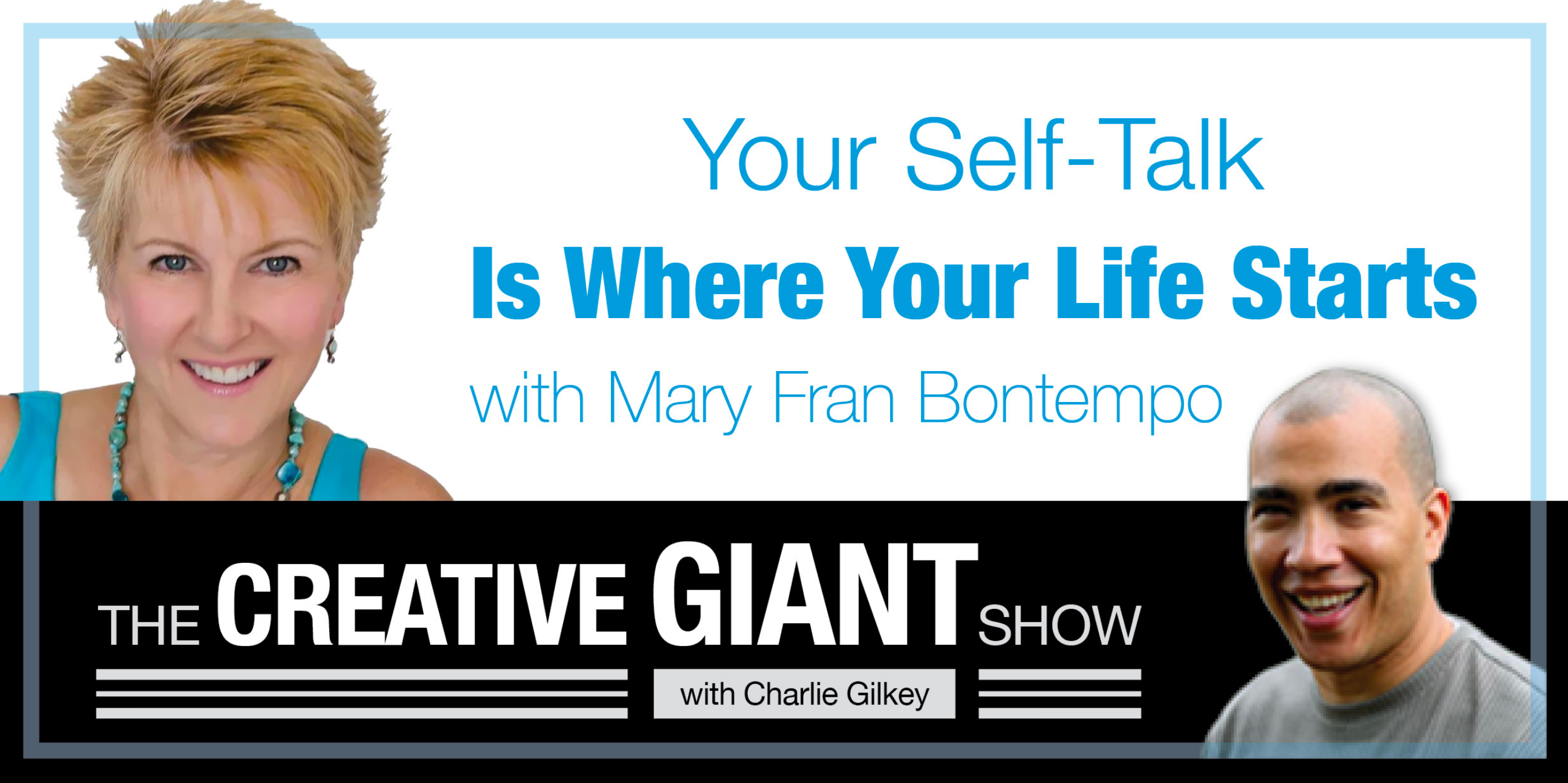 Mary Fran Bontempo on Creative Giant Show with Charles Gilkey